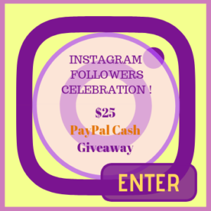 $25 PayPal Cash Contest - Celebrating our Instagram Followers ! -